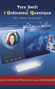 Tara Swift et l'ordinateur quantique
